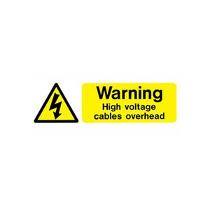 "Hazard Warning Sign ""Warning High Voltage Cables Overhead"" SR 600x200mm Black/Yellow"