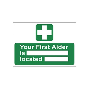 Your First Aider Is - Located - Sign 300x100mm Green/White