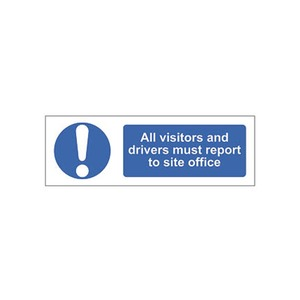 "Mandatory Sign ""All Visitors And Drivers Must Report To Site Office"" 600x200mm Blue/White"