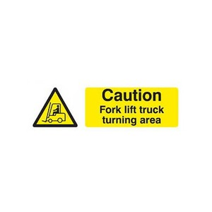 "Hazard Warning Sign ""Caution Fork Lift Truck Turning Area"" SR 600x200mm Black/Yellow"