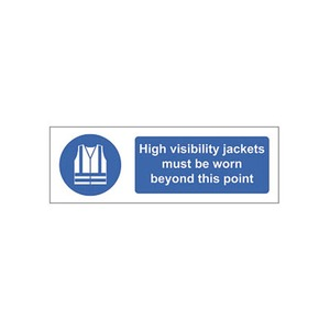 "Mand Sign ""High Visibility Jackets Must Be Worn Beyond This Point"" 600x200mm Blue/White"
