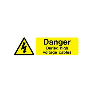 "Hazard Warning Sign ""Danger Buried High Voltage Cables"" SR 600x200mm Black/Yellow"